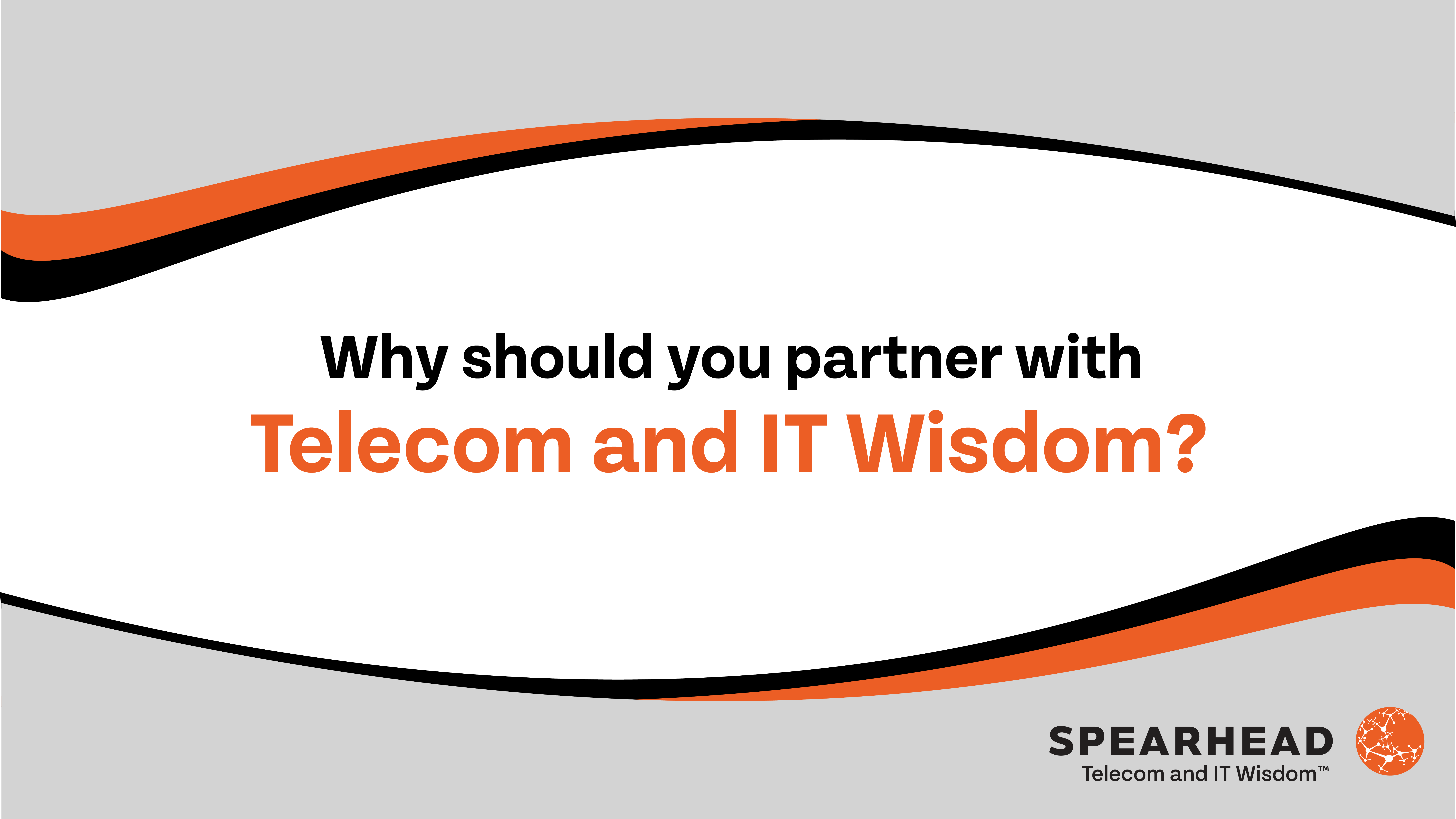 """Featured image for """"Why partner with Telecom and IT Wisdom?"""""""